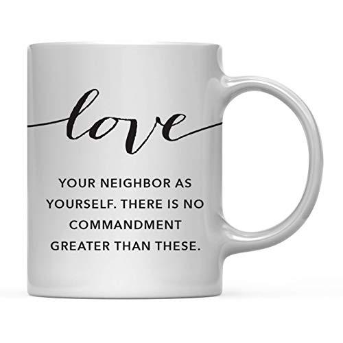 Andaz Press Modern Christian Bible Verses 11oz. Coffee Mug Gift, Love Your Neighbor as Yourself. Mark 12:30-31, 1-Pack, Religious Christmas Birthday Gift for Him Her (Love Your Neighbor As Yourself Bible Verse)