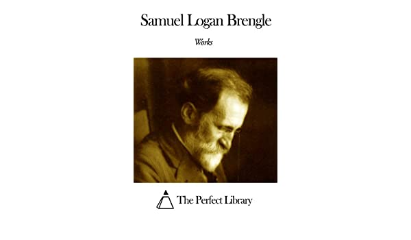 Works of Samuel Logan Brengle