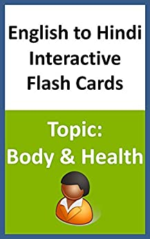 English to Hindi Interactive Flash Cards Topic: Body & Health by [Books, Chanda]