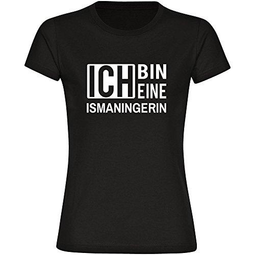 Multifanshop T-Shirt Ich Bin Eine Ismaningerin Schwarz Damen Gr. S bis 2XL TLUgB
