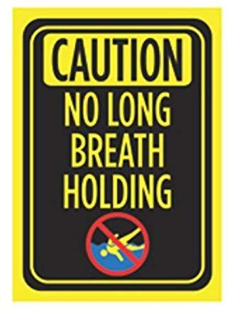 Cartel con Texto en inglés Caution No Long Breath Holding ...