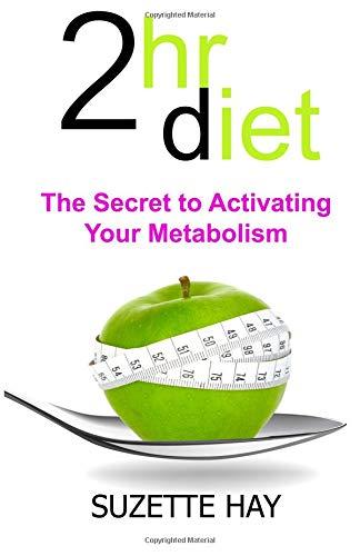 Read Online 2hr Diet: The Secret to Activating Your Metabolism ebook