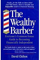 The Wealthy Barber - Everyone's Commonsense Guide To Becoming Financially Independent Hardcover