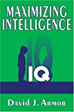 img - for Maximizing Intelligence book / textbook / text book