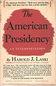 The American presidency, : Harold Joseph Laski: Amazon.com