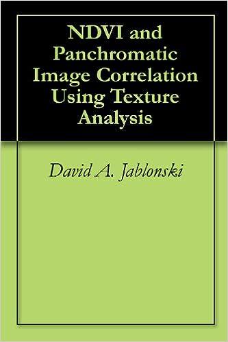 NDVI and Panchromatic Image Correlation Using Texture