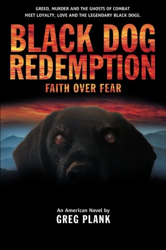 Black Dog Redemption: Faith over Fear by Brand: CreateSpace Independent Publishing Platform