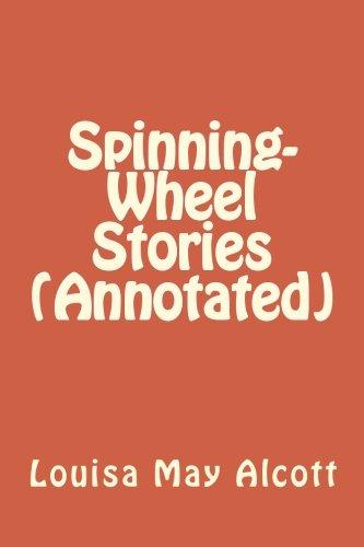 Download Spinning-Wheel Stories (Annotated) pdf epub