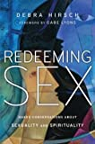 Naked Conversations About Sexuality and Spirituality Redeeming Sex (Paperback) - Common