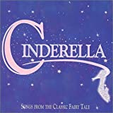 Cinderella: Songs from the Classic Fairy Tale (1998 Studio Compilation)