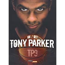 Tony parker -on-off tp9