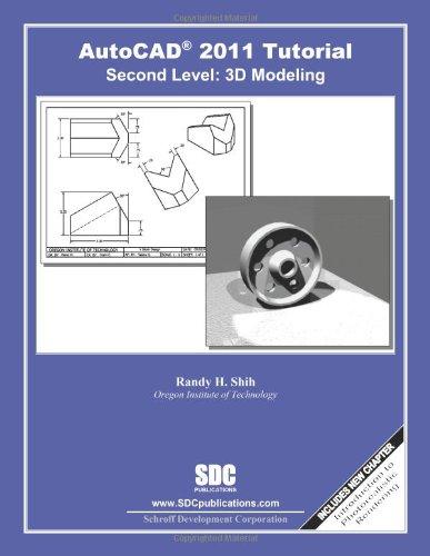 Download AutoCAD 2011 Tutorial - Second Level: 3D Modeling PDF