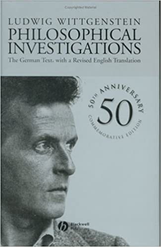 Book Philosophical Investigations: The German Text, with a Revised English Translation 50th Anniversary Commemorative Edition