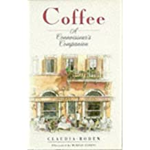 Coffee - a Connoisseur's Companion