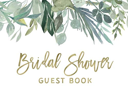 Bridal Shower Guest Book: White And Greenery Bridal Shower Guest Book And Gift Recorder