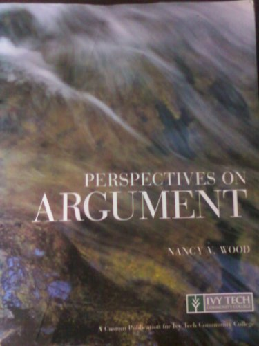 Perspectives On Argument  Custom Edition For Ivy Tech Community College
