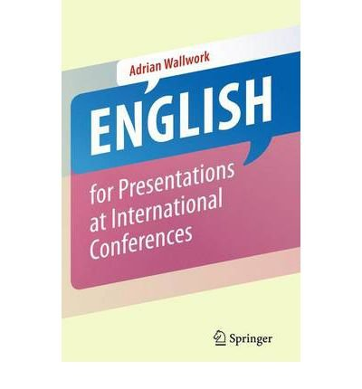English for Presentations at International Conferences (Paperback) - Common PDF