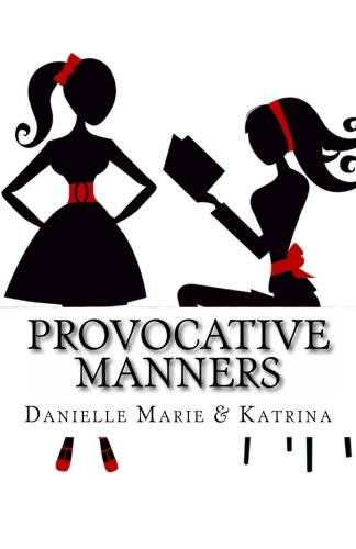 Download Provocative Manners: The Sauce of Life pdf epub
