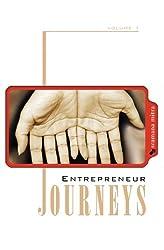Entrepreneur Journeys Volume 1