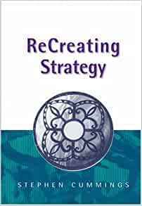 Amazon.com: ReCreating Strategy (9780761970095): Stephen