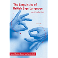 The Linguistics of British Sign Language: An Introduction
