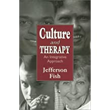 Culture and Therapy: An Integrative Approach