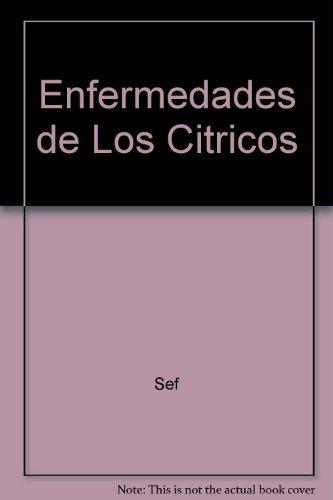 Descargar Libro Enfermedades De Los Citricos S. E. F.