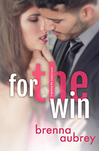 For The Win: A Boss Employee Standalone Romance (Gaming The System Book - Light Win