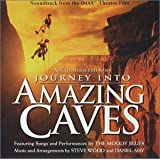 Journey into Amazing Caves: Soundtrack from the IMAX Theatre Film