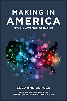 Book Making in America: From Innovation to Market (MIT Press) by Suzanne Berger (2015-08-21)