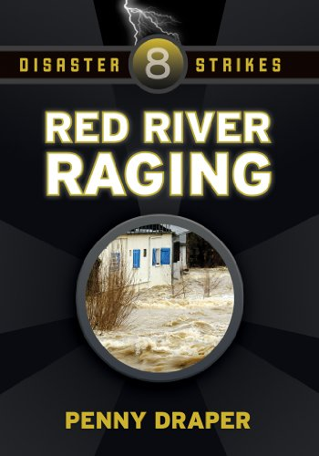 Red River Raging Disaster Strikes 8 Kindle Edition By Penny