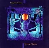 Tyranny of Beauty by Tangerine Dream (1995-03-28)