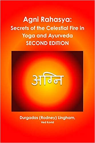 Agni Rahasya: Secrets of the Celestial Fire in Yoga and ...