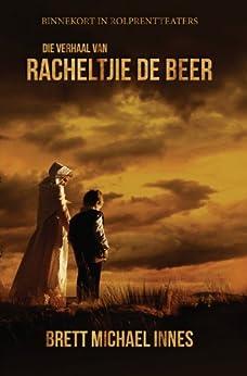 Die Verhaal Van Racheltjie De Beer (Afrikaans Edition) Downloads Torrent