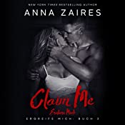 Claim Me - Erobere Mich (Ergreife Mich 3) | Anna Zaires