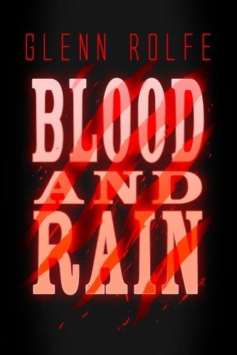 Blood and Rain (Gilson Creek) (Volume 1)