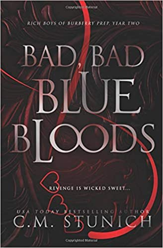 Bad, Bad Bluebloods: A High School Bully Romance (Rich Boys