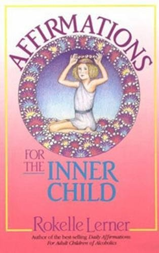 Affirmations for the Inner Child