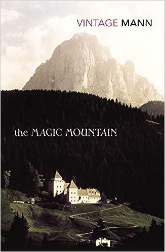 Thomas Mann, The Magic Mountain, 1924.