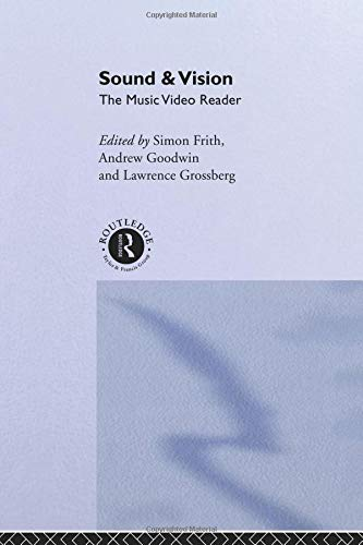 Sound and Vision: Music Video Reader por Simon Frith