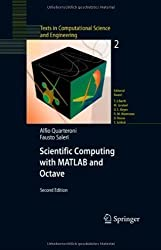 Scientific Computing with MATLAB and Octave: 2 (Texts in Computational Science and Engineering)