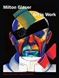Art is Work: Graphic Design, Interiors, Objects and Illustrations