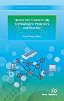 Datacenter Connectivity Technologies: Principles and Practice Front Cover