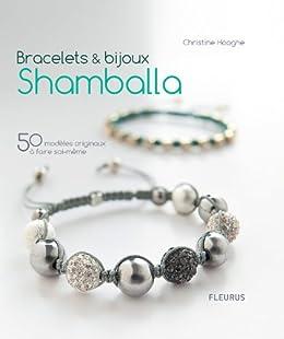 539d823e8ec Bracelets   bijoux Shamballa - 50 modèles originaux à faire soi-même  (Savoir créer