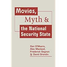 Movies, Myth & the National Security State