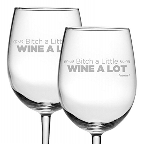 Fineware Bitch a Little Wine a Lot - Funny Wine Glass Gift for Her - Two 19 oz Etched Wine Glasses