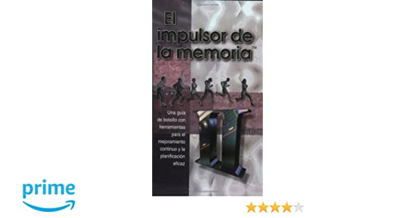 El Impulsor de la Memoria/ The Memory Jogger II (Spanish Edition): Michael Brassard, Diane Ritter: 9781879364776: Amazon.com: Books