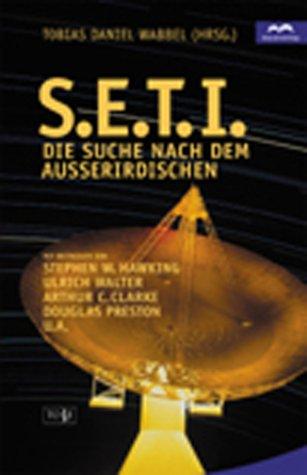 S.E.T.I.: Die Suche nach dem Außerirdischen