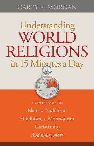 Understanding world religions in 15 minutes a day kindle edition understanding world religions in 15 minutes a day by morgan garry r fandeluxe Image collections