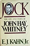 Jock: The Life and Times of John Hay Whitney